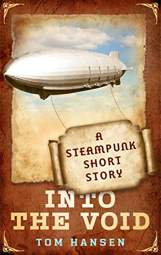 Into the Void: A Steampunk Short Story