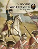 The George Washington You Never Knew, James Lincoln Collier, 0516243438