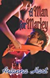 A Man for Marly, Arianna Hart, 1599986388