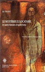 Le Mystérieux Locataire et autres histoires d'esprits forts