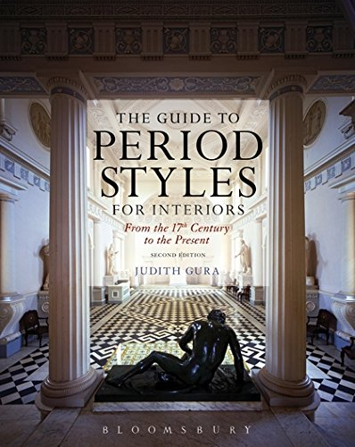 The Guide to Period Styles for Interiors: From the 17th Century to the Present by imusti
