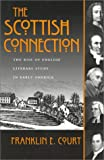 The Scottish Connection, Franklin E. Court, 0815629176