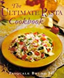 The Ultimate Pasta Cookbook, Pasquale Bruno, 0809231697