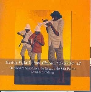 Heitor Villalobos - Choros 2, 3, 10 E 12