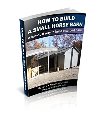 How to build a horse barn a low cost way to for Cost of building a horse barn
