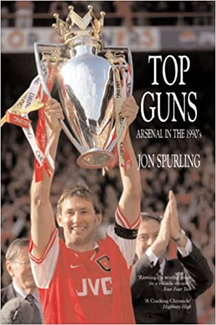 Top Guns - Arsenal in the 1990s