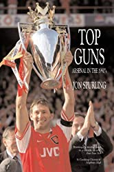 Top Guns: Arsenal in the 1990's