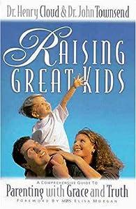Raising Great Kids: (MOPS logo)/Foreword Elisa Morgan