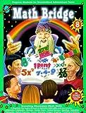 Math Bridge Enriching Classroom Skills, Jennifer Moore, Tracy Dankberg, 1887923209