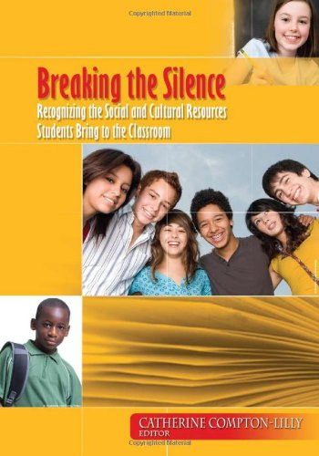 Breaking the Silence: Recognizing the Social and Cultural Resources Students Bring to the Classroom