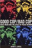 Good Cop/Bad Cop 9781881798491
