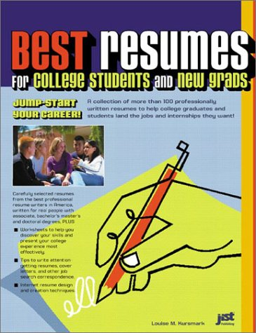 Best Resumes for College Students and New Grads: Jump-Start Our Career