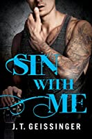 Sin With Me (Bad Habit Book 3)