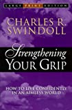 Strengthening Your Grip, Charles R. Swindoll, 0802727476
