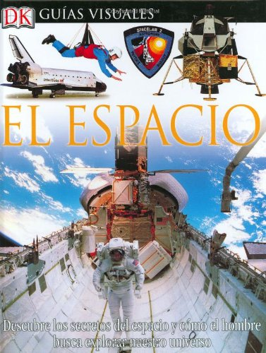 Espacio, El (DK Eyewitness Books) (Spanish Edition)