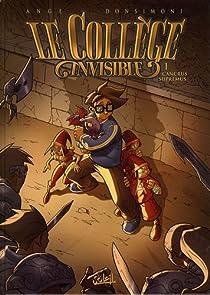Le Collège invisible, Tome 1 : Cancrus Supremus par Ange
