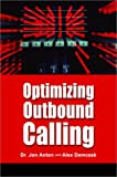 Optimizing Outbound Calling, Jon Anton and Alex Demczak, 0971965226