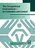 The Occupational Environment - Its Evaluation and Control, , 093262782X