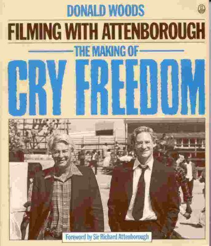 Filming With Attenborough: The Making of Cry Freedom
