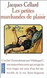 Les petites marchandes de plaisir par Jacques Cellard