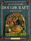 55 Country Doughcraft Designs, Linda Rogers, 0715301683