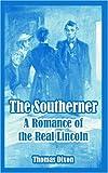 The Southerner, Thomas Dixon, 1410107981
