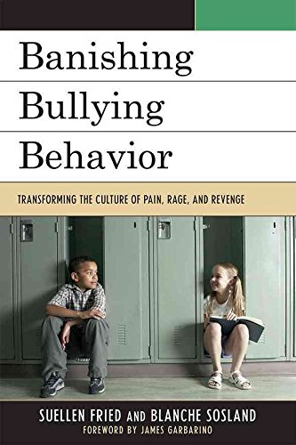 [Banishing Bullying Behavior: Transforming the Culture of Pain, Rage, and Revenge] (By: Suellen Fried) [published: December, 2009]