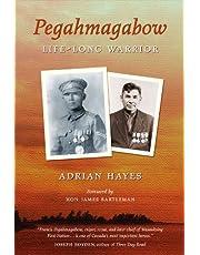 Pegahmagabow: Life-Long Warrior
