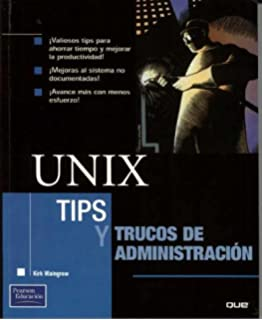 Unix, Tips Y Trucos De Administracion