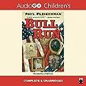 Bull Run Audiobook by Paul Fleischman Narrated by Paul Fleischman