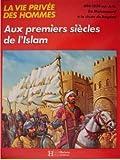 """Afficher """"Aux premiers siecles de l'islam"""""""