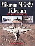 Mikoyan Mig-29 Fulcrum 9780760307649