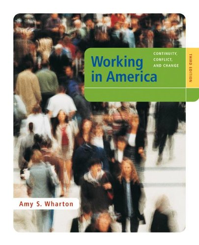 Working in America: Continuity, Conflict, and Change by McGraw-Hill Humanities/Social Sciences/Languages