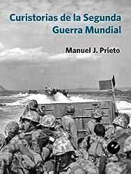 Curistorias de la Segunda Guerra Mundial (Spanish Edition)