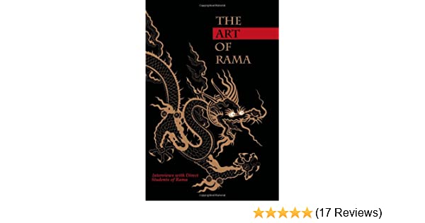The Art of Rama: Interviews with Direct Students of Rama: Marsha