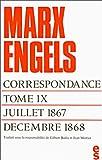 Correspondance, tome 9 : Juillet 1867 - décembre 1868