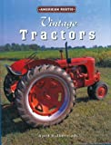 Vintage Tractors: American Rustic
