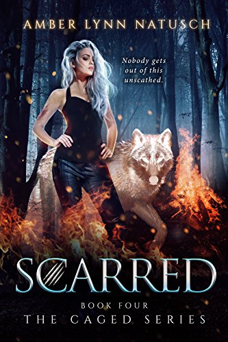 SCARRED (The Caged Series Book 4) (The Best Of Amber Lynn)