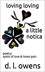 loving loving a little notica: poetry: spots of love & loves pain