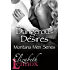 Dangerous Desires (Montana Men Book 3)