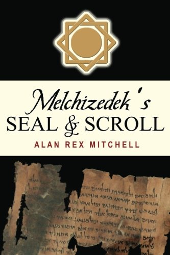 (Melchizedek's Seal & Scroll)