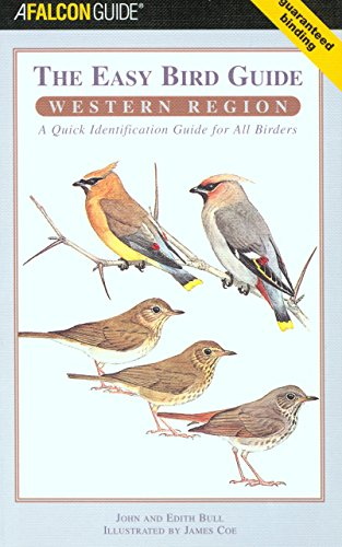 The Easy Bird Guide: Western Region: A Quick Identification Guide for All Birders (Birding Series)