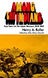 Among the Indians, Henry A. Boller, 0803257147