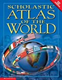 img - for Scholastic Atlas Of The World book / textbook / text book