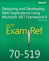 MCPD 70-519 Exam Ref: Designing and Developing Web Applications Using Microsoft .NET Framework 4 Front Cover