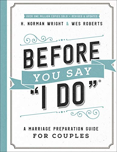 Pdf Bibles Before You Say 'I Do'®: A Marriage Preparation Guide for Couples