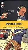 Station de nuit par Bocquet