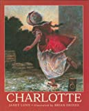 Front cover for the book Charlotte by Janet Lunn