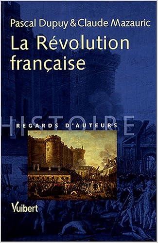 Pdf e books télécharger La Révolution française 2711744353 en français ePub