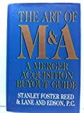 The Art of M&A, Stanley Foster Reed, 155623113X